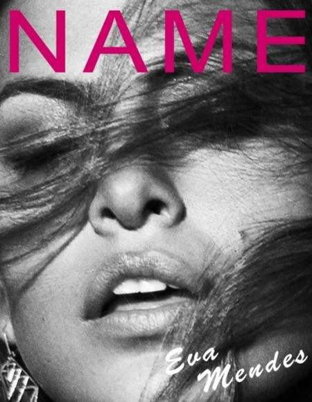 NAME MAGAZINE New Magazine by Kai Z Feng. Image Amplified www.imageamplified (11) Eva Mendez