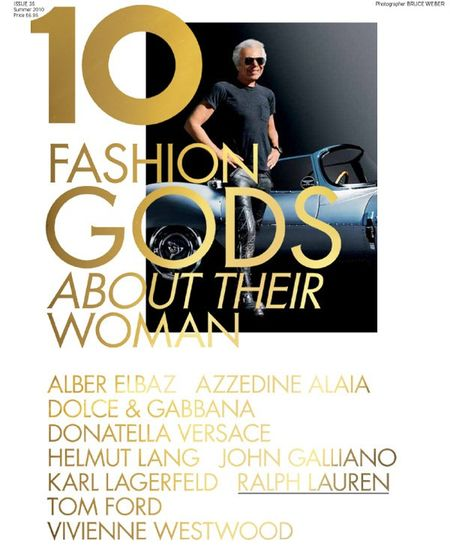10 MAGAZINE Karl Lagerfeld, Tom Ford, Vivienne Westwood, Ralph Lauren, John Galliano, Donatella Versace, Dolce & Gabbana in 10 Years, 10 Covers, 10 Fashion Gods. www.imageamplified (1)