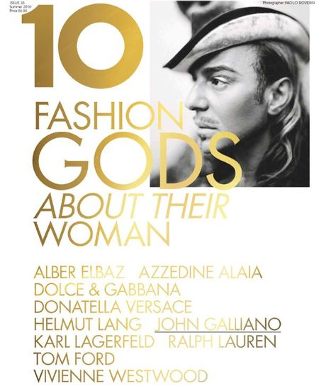 10 MAGAZINE Karl Lagerfeld, Tom Ford, Vivienne Westwood, Ralph Lauren, John Galliano, Donatella Versace, Dolce & Gabbana in 10 Years, 10 Covers, 10 Fashion Gods. www.imageamplified (4)