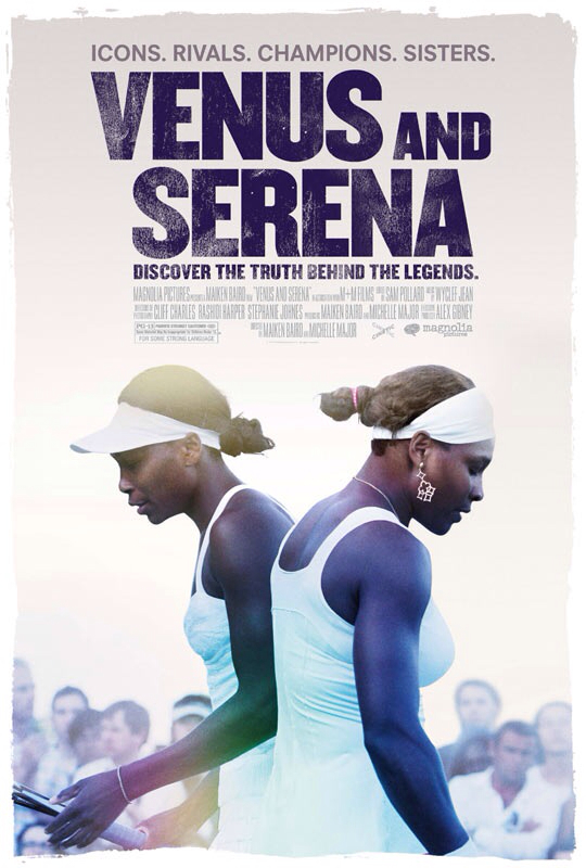 CINEMA SCAPE: Venus and Serena by Maiken Baird & Michelle Major. In Theaters May 10, 2013