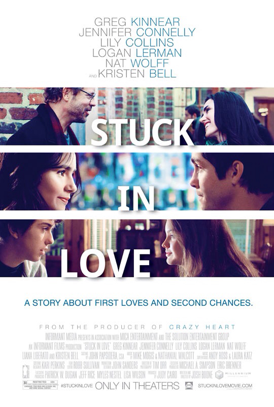 CINEMA SCAPE: Stuck In Love by Josh Boone Starring Greg Kinnear & Jennifer Connelly. In Theaters June 14, 2013