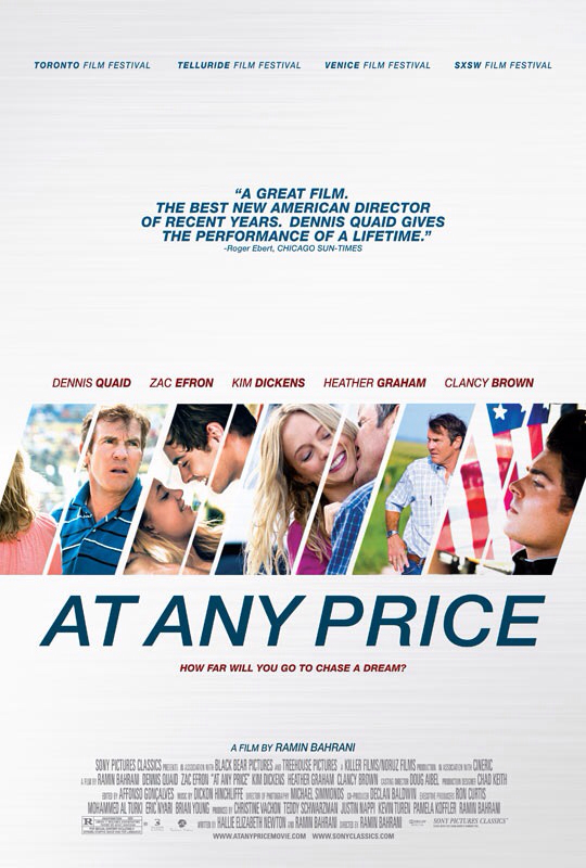 CINEMA SCAPE: At Any Price Starring Zac Efron, Dennis Quaid & Heather Graham. In Theaters April 24, 2013