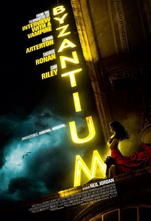 CINEMA SCAPE: Byzantium by Neil Jordan Starring Gemma Arterton & Saoirse Ronan. In Theaters 2013