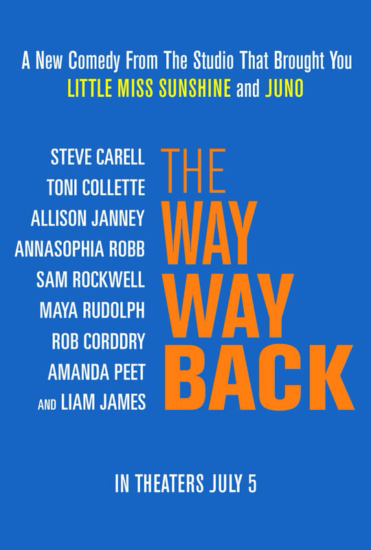 CINEMA SCAPE: The Way Way Back by Nat Faxon & Jim Rash Starring Toni Collette & Steve Carell. In Theaters July 5, 2013