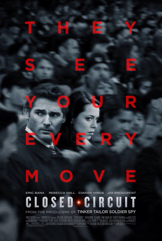 CINEMA SCAPE: Closed Circuit by John Crowley Starring Eric Bana. In Theaters August 28, 2013
