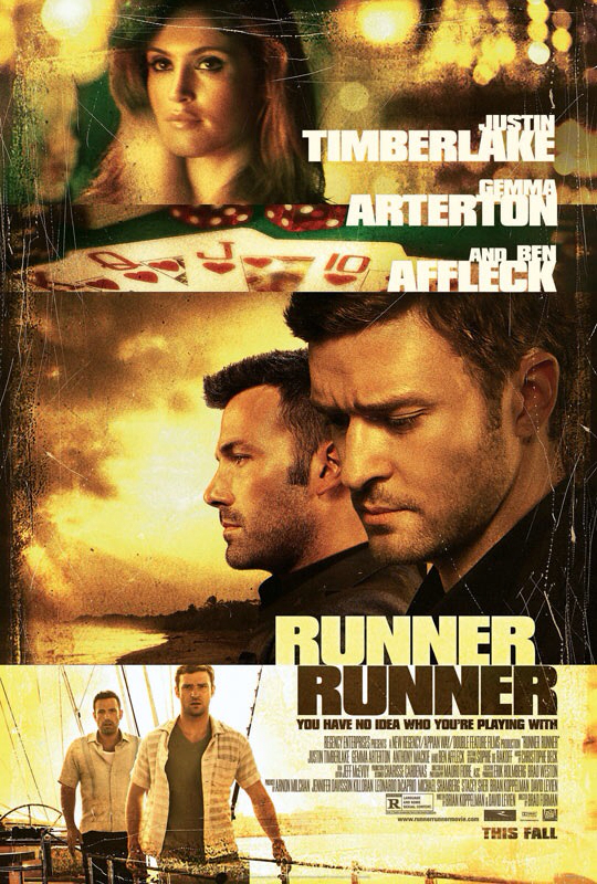 CINEMA SCAPE: Runner Runner by Brad Furman Starring Justin Timberlake & Ben Affleck. In Theaters September 27, 2013