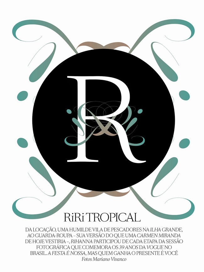 VOGUE BRAZIL Rihanna in RiRi Tropical by Mariano Vivanco. Yasmine Sterea, May 2014, www.imageamplified.com, Image Amplified (19)
